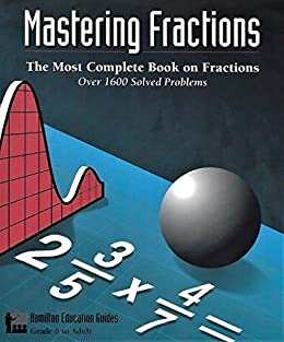 Intermediate fraction word problems ebook array amazon com mastering fractions hamilton education guides book 1 rh amazon com fandeluxe Image collections