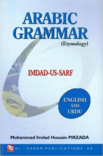 Imdad Us Sarf Etymology English Urdu Arabic Grammar Amazon