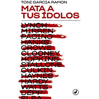 Mata a tus ídolos (Libros digitales)