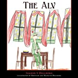 The Alv, Joanne S. Hellberg, 1449068685