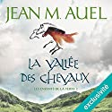 La vallée des chevaux (Les enfants de la Terre 2) Audiobook by Jean M. Auel Narrated by Lila Tamazit