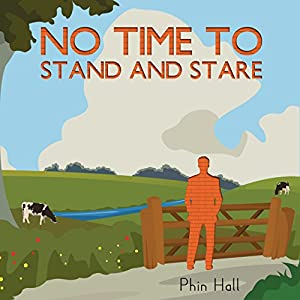 No Time to Stand and Stare Audiobook
