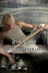 Iron Cross: The Dartmouth Cobras #6
