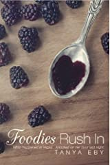 Foodies Rush In Kindle Edition