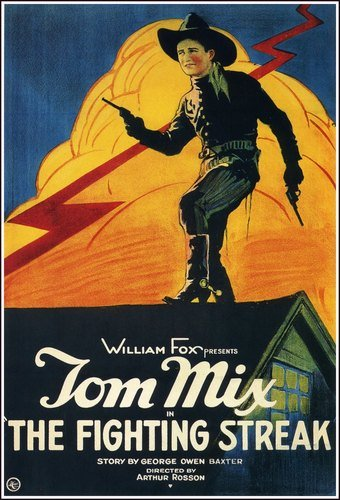 The Fighting Streak (1922) Tom Mix Movie Poster Replica