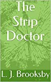 img - for The Strip Doctor book / textbook / text book