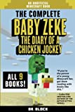 "Save 50% off the cost of buying the individual books! PRAISE FOR BABY ZEKE: ""If you're the parent of a young Minecraft fan, get them reading with books like this."" -- Cube Kid, author of the 8-Bit Warrior and Nether Kitten series.  Now, get t..."