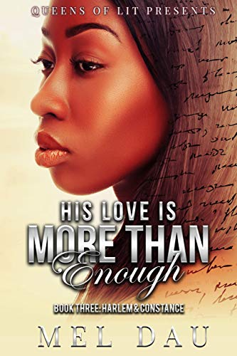 Search : His Love Is More Than Enough: Book Three: Harlem & Constance