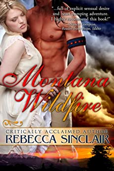 Montana Wildfire (A Historical Western Romance) by [Sinclair, Rebecca]