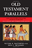 Old Testament Parallels Laws and Stories from the Ancient Near East by Victor Harold Matthews [Paulist Press,2007] (Paperback) 3rd Edition