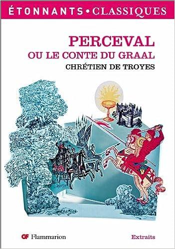 Perceval ou le Conte du graal (Gf litterature) (French Edition)