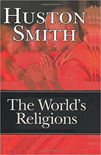 The worlds religions huston smith sam sloan 9784871872225 the worlds religions huston smith sam sloan 9784871872225 amazon books fandeluxe Image collections