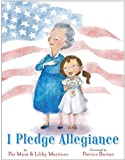 I Pledge Allegiance, Pat Mora and Libby Martinez, 0375971092