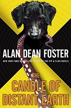 The Candle of Distant Earth (The Taken Trilogy) by [Foster, Alan Dean]