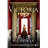 Victoria: A novel of a young queen by the Creator/Writer of the Masterpiece Presentation on PBS