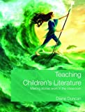 Teaching Children's Literature, Diane Duncan, 0415421012