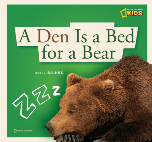 ZigZag: A Den Is a Bed for a Bear Rebecca Baines