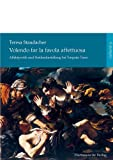 Volendo Far la Favola Affettuosa : Affektpoetik und Heidendarstellung Bei Torquato Tasso, Staudacher, Teresa, 3447100516