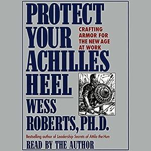 Protect Your Achilles Heel Audiobook