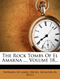 The Rock Tombs of el Amarna, , 1276569165
