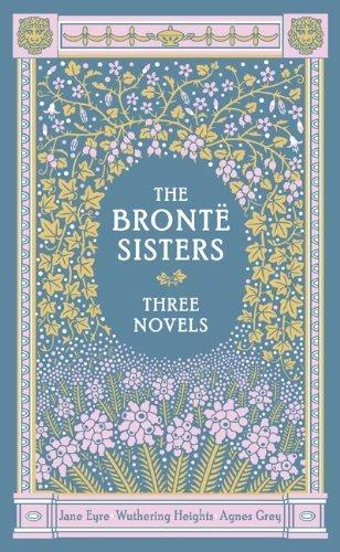 """Bronte Sisters - Three Novels. The"""