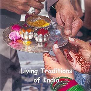 Living Traditions of India Hörbuch
