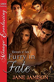 Furry in Fate [Werecats of Fate 1] (Siren Publishing Menage Everlasting) by [Jamison, Jane]
