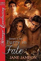 Furry in Fate [Werecats of Fate 1] (Siren Publishing Menage Everlasting)