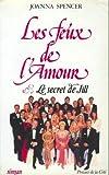 LES FEUX DE L'AMOUR. Tome 1