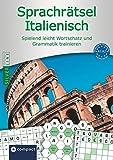 Compact Sprachrätsel Italienisch - Niveau A1 & A2: Italienisch-Rätsel zu Wortschatz und Grammatik