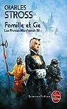 Les Princes-Marchands, tome 3 : Famille et Cie par Stross