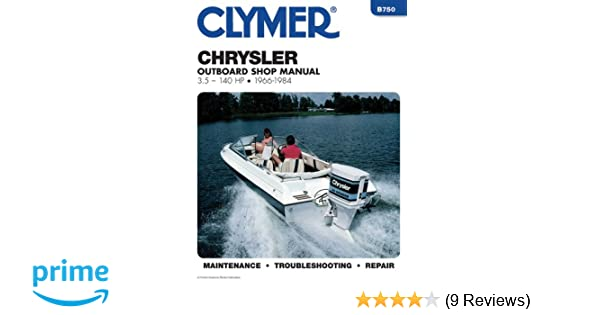 Clymer chrysler outboard shop manual 35 140 hp 1966 1984 penton clymer chrysler outboard shop manual 35 140 hp 1966 1984 penton staff 9780892875511 amazon books fandeluxe Image collections