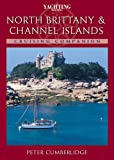 North Brittany and Channel Islands Cruising Companion, Peter Cumberlidge, 0333904524