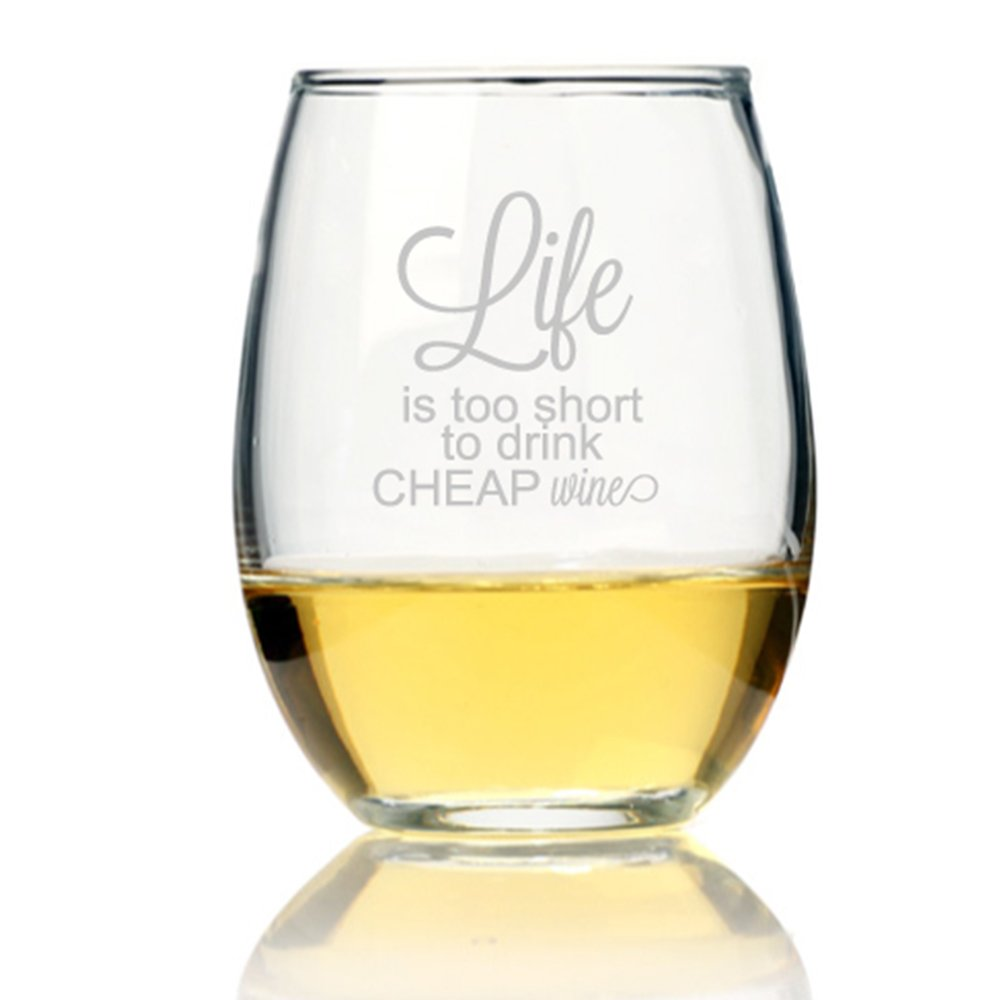 Amazon Com Life Is Too Short To Drink Cheap Wine Stemless Wine Glass Wine Glasses