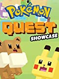 Clip: Pokemon Quest Showcase