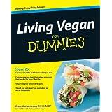 Living Vegan For Dummiesby Alexandra Jamieson