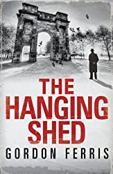 The Hanging Shed (Douglas Brodie) by Ferris, Gordon (2011) Hardcover