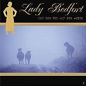 Der Tod auf der Weide (Lady Bedfort 3) | John Beckmann, Michael Eickhorst, Dennis Rohling