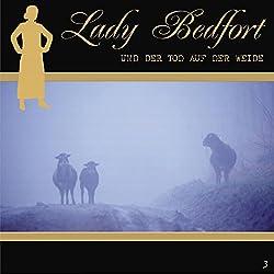 Der Tod auf der Weide (Lady Bedfort 3)