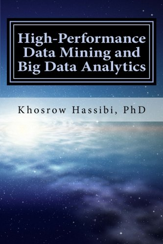 High Performance Data Mining and Big Data Analytics: The Story of Insight from Big Data