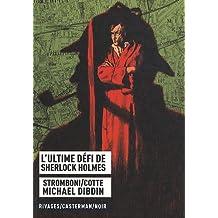 ULTIME DÉFI DE SHERLOCK HOLMES (L')