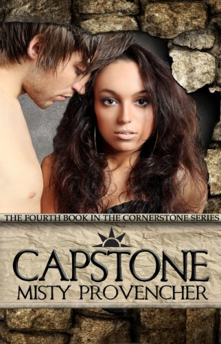 Capstone: (A Young Adult Paranormal Romance & Adventure Series) (The Cornerstone Series Book 4)