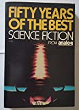 img - for Fifty Years of the Best Science Fiction From Analog book / textbook / text book