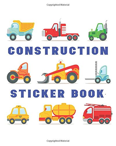 Construction Sticker Book: Blank Sticker Book, 8 x 10, 64 Pages