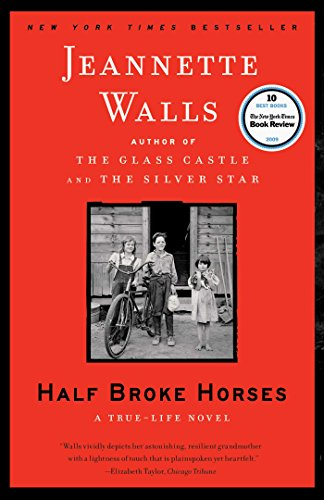 Half Broke Horses: A True-Life - Usa Broke
