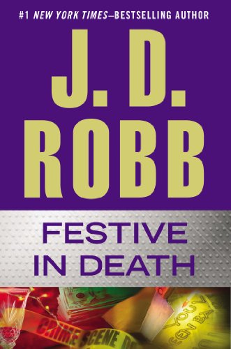 Festive in Death - Book #39 of the In Death