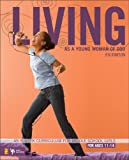 img - for Living as a Young Woman of God: An 8-Week Curriculum for Middle School Girls (Becoming) book / textbook / text book