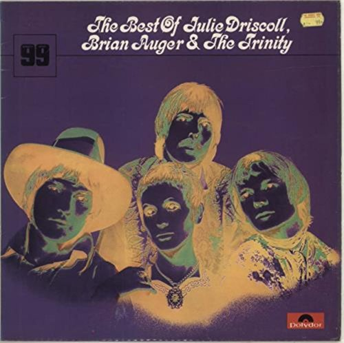 Best Of Julie Driscoll, Brian Auger & The Trinity
