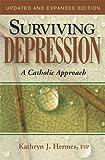 Surviving Depression, Kathryn J. Hermes, 0819872253