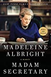 A national bestseller on its original publication in 2003, Madam Secretary is a riveting account of the life of America's first woman Secretary of State, Madeleine Albright. For eight years, during Bill Clinton's two presidential terms, Albright w...